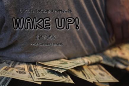 "Arizona Rep, CkFree Bursts Onto The Scene With His Emphatic New Single, ""Wake Up!"""