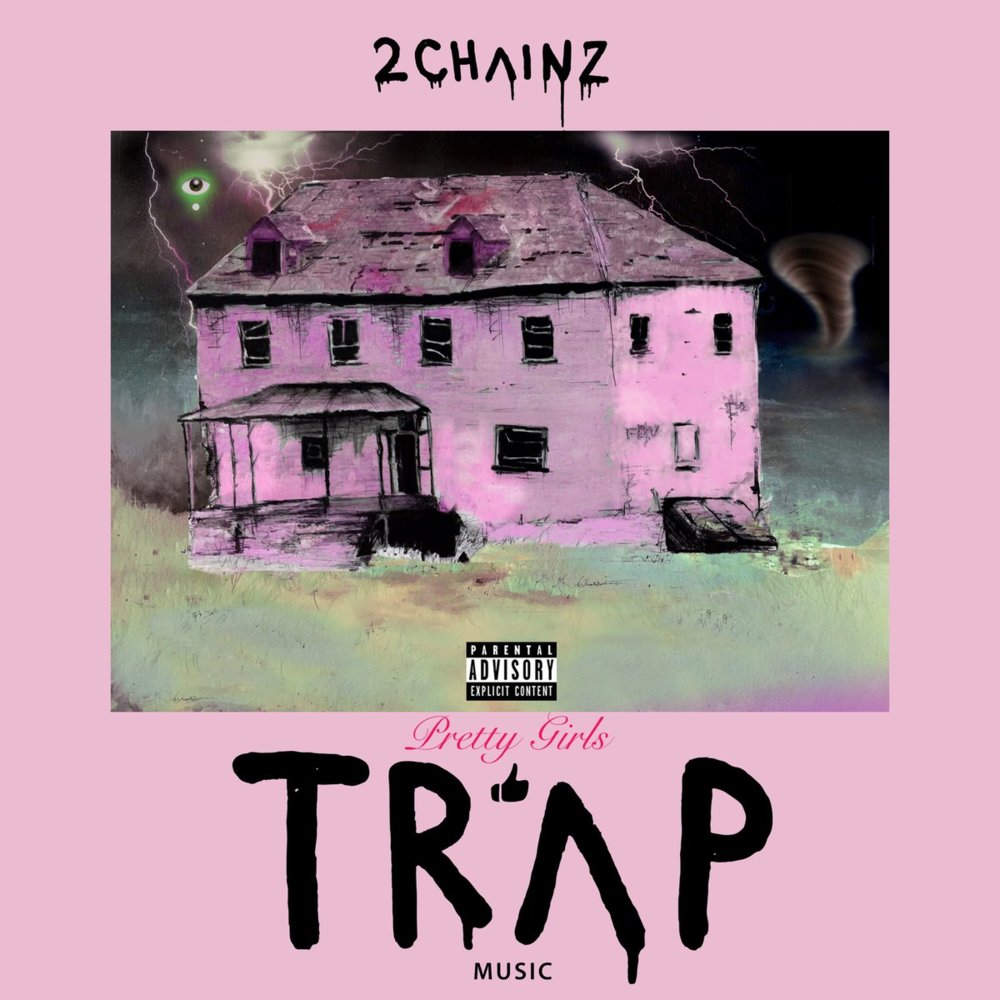 2 Chainz 'Pretty Girls Like Trap Music'