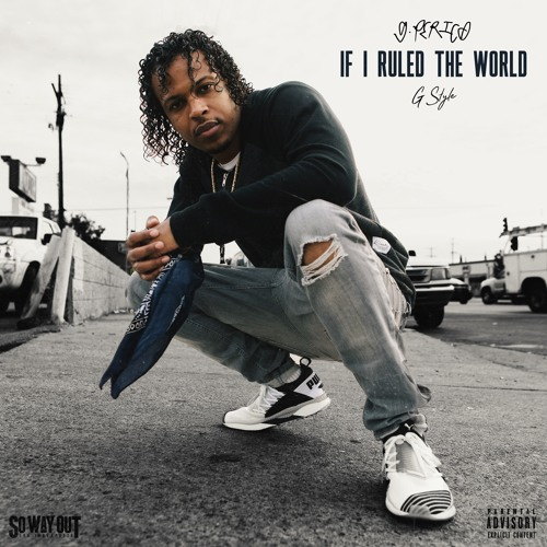 "G Perico ""If I Ruled The World"""