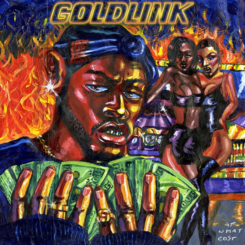 Goldlink 'At What Cost'
