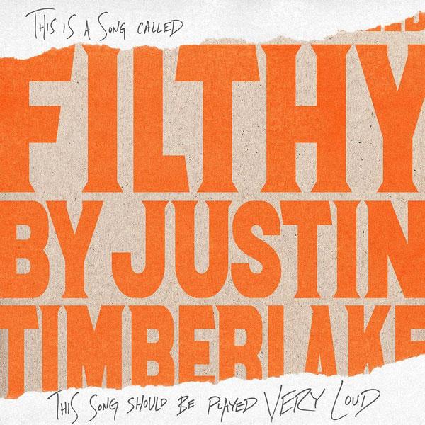 """Justin Timberlake """"Filthy"""""""