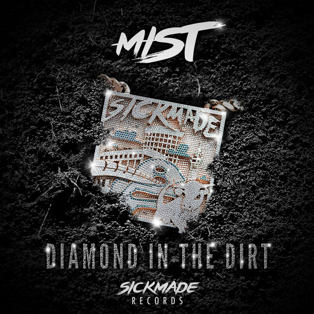 Mist 'Diamond In The Dirt'