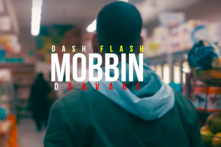 """Dash Flash and D Savage Snaps in Visual for Latest Single """"Mobbin"""""""