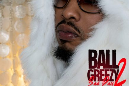 "Trina, Snoop Dogg & More Featured On Ball Greezy New Album ""Bae Day 2"""