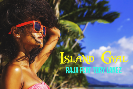 "#MusicMonday Raja Features Tory Lanez For New Single, ""Island Gyal"""