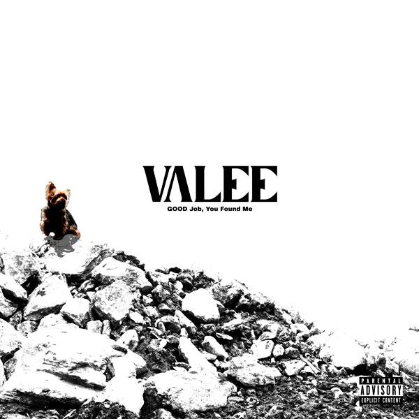 Valee 'GOOD Job, You Found Me'