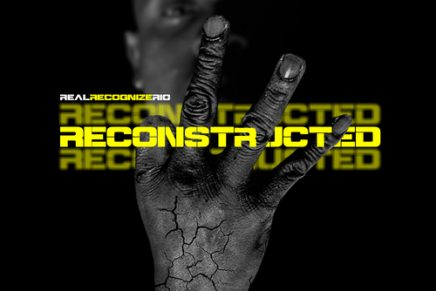 """#OnTheRadar: Real Recognize Rio – """"Reconstructed"""""""