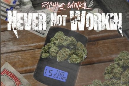 """Richie Banks Drops """"The Vision"""" With Never Not Working 1.5"""
