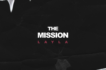 "RESPECT. Premiere: LAYLA – ""The Mission"" (Audio)"