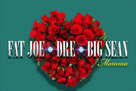 Fat Joe, Big Sean & Dre Celebrate Mother's Day with New Single