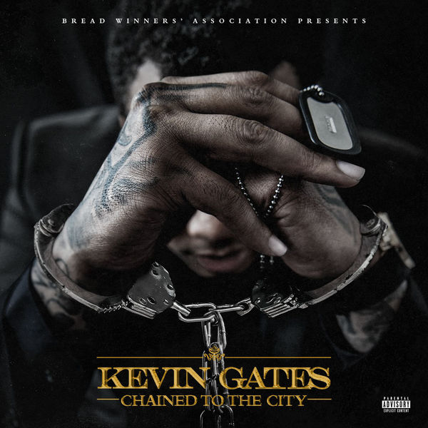 Kevin Gates 'Chained To The City'