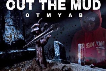 """#RESPECT. The Mixtape: Es Och – """"Out The Mud"""""""